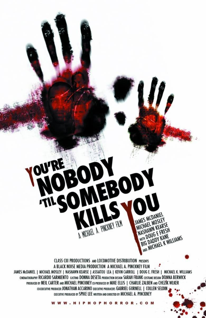 affiche du film You're Nobody 'til Somebody Kills You
