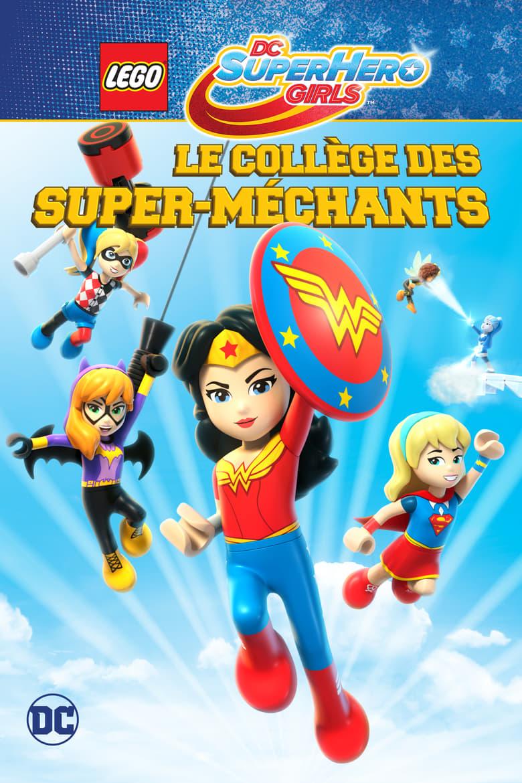 affiche du film Lego DC Super Hero Girls : Le collège des super méchants