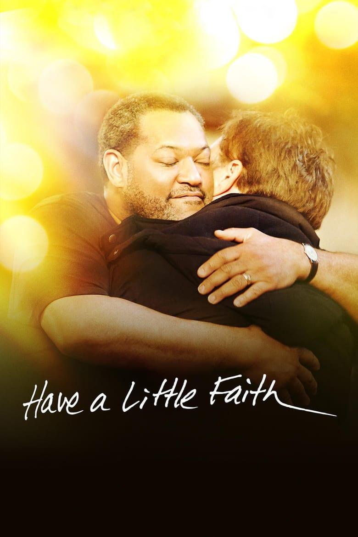 affiche du film Have a Little Faith (TV)