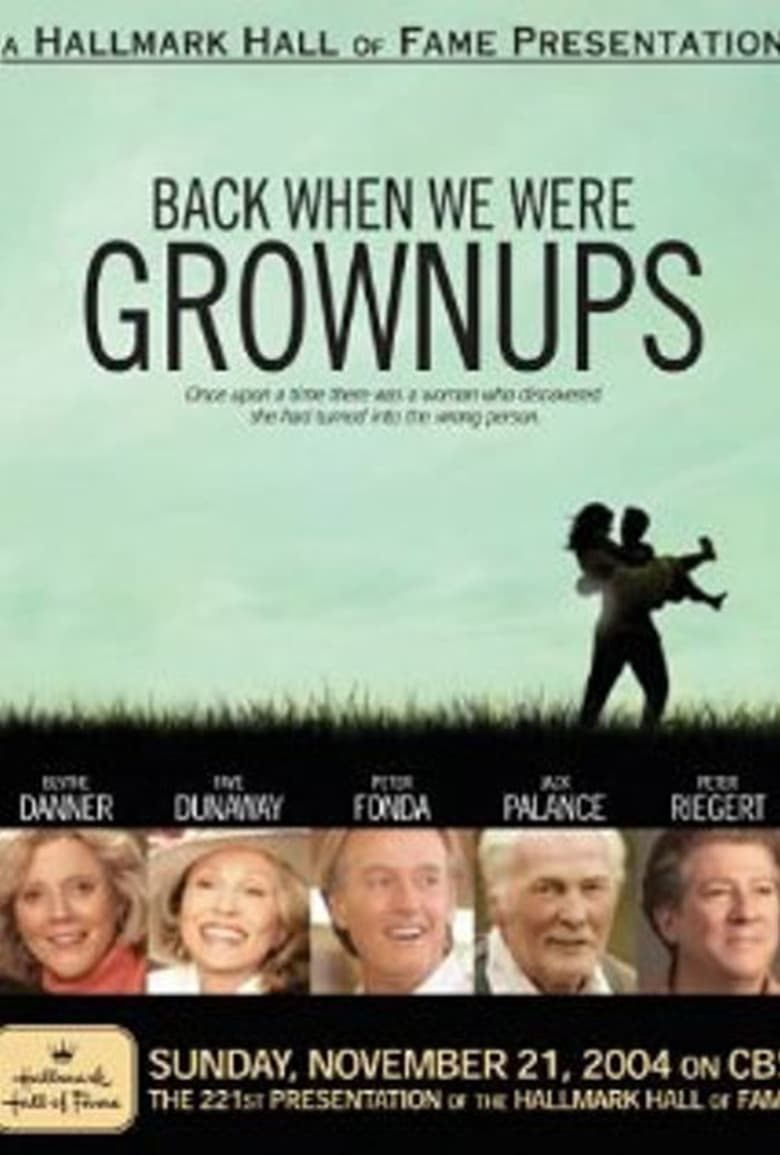 affiche du film Back When We Were Grownups (TV)