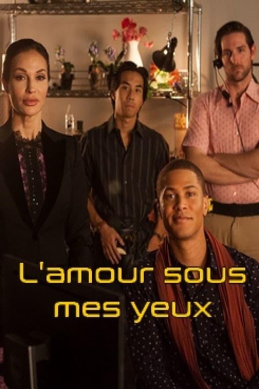 affiche du film L'amour sous mes yeux (TV)
