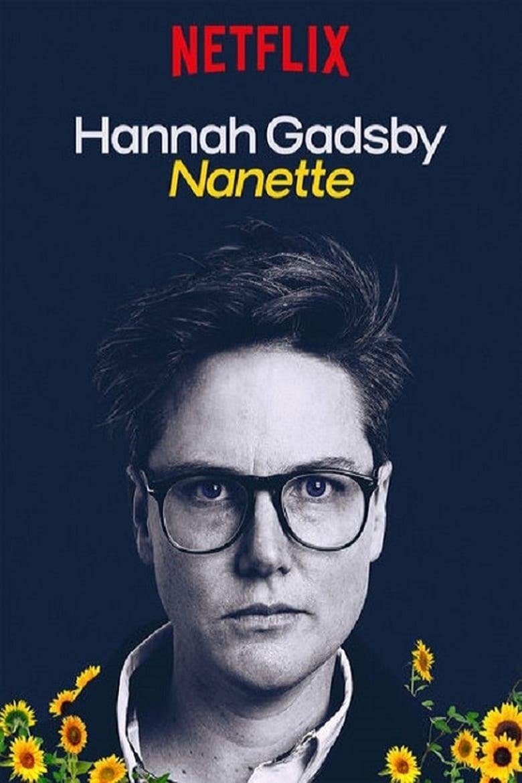 affiche du film Hannah Gadsby: Nanette