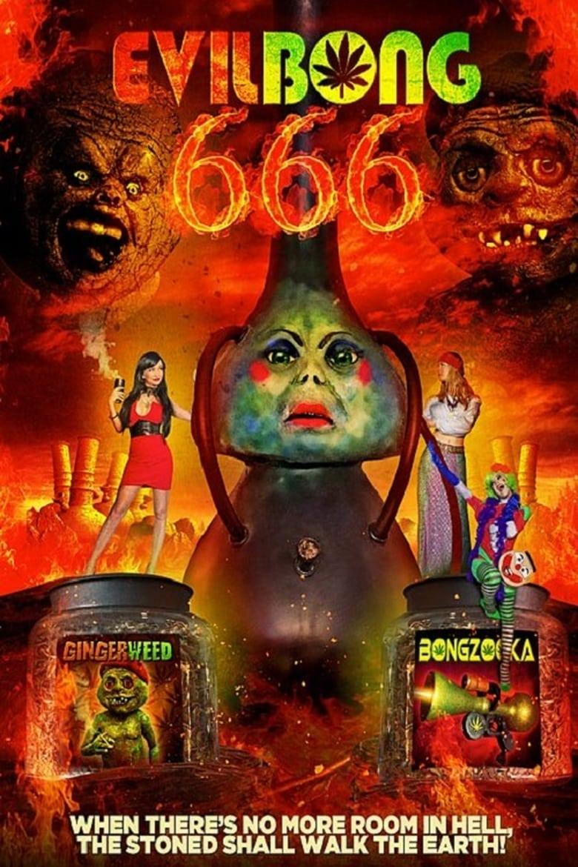 affiche du film Evil Bong 666