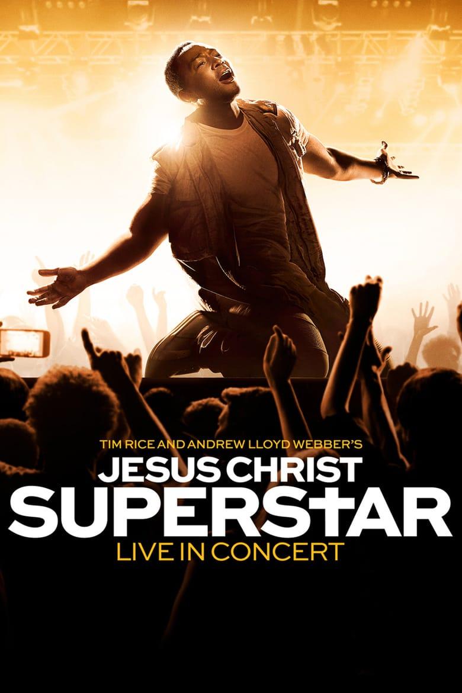affiche du film Jesus Christ Superstar Live in Concert