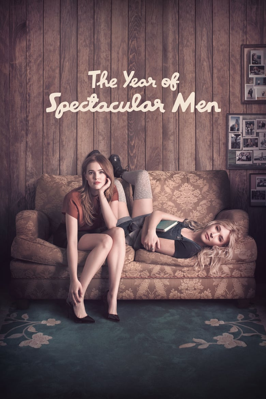 affiche du film The Year of Spectacular Men