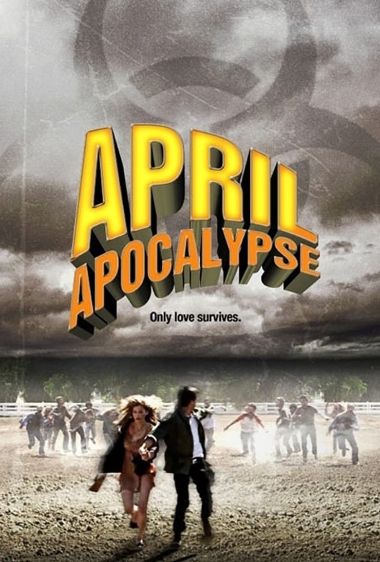 affiche du film April Apocalypse