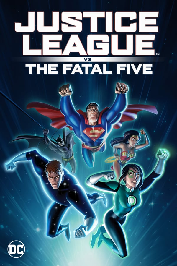 affiche du film Justice League Vs. The Fatal Five