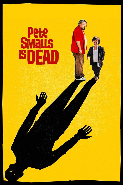 affiche du film Pete Smalls Is Dead