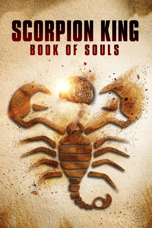 affiche du film Scorpion King: Book of Souls