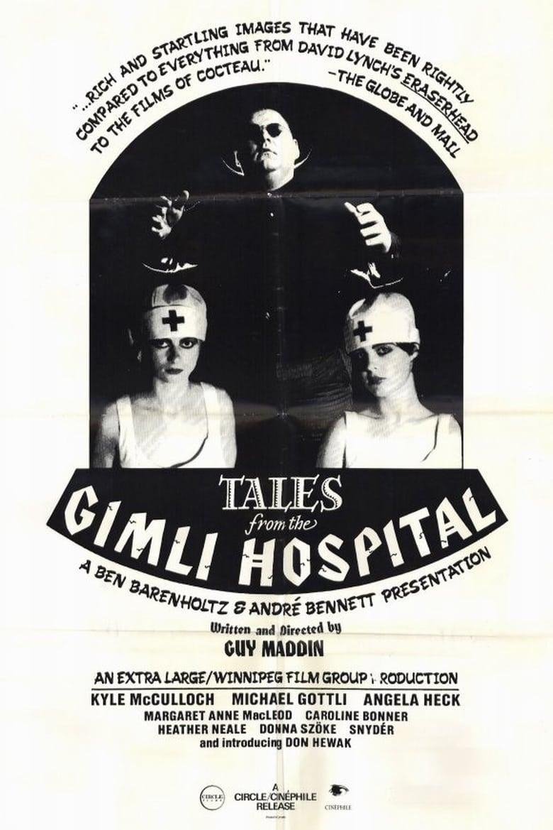 affiche du film Tales from the Gimli Hospital