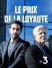 Le Prix de la loyauté (TV)