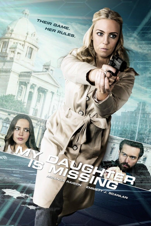 affiche du film My Daughter Is Missing (TV)