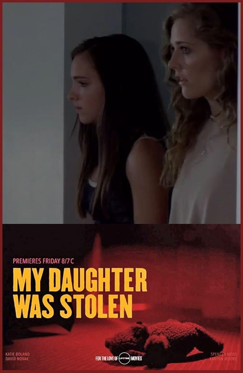 affiche du film Ma fille, kidnappée à 4 ans (TV)