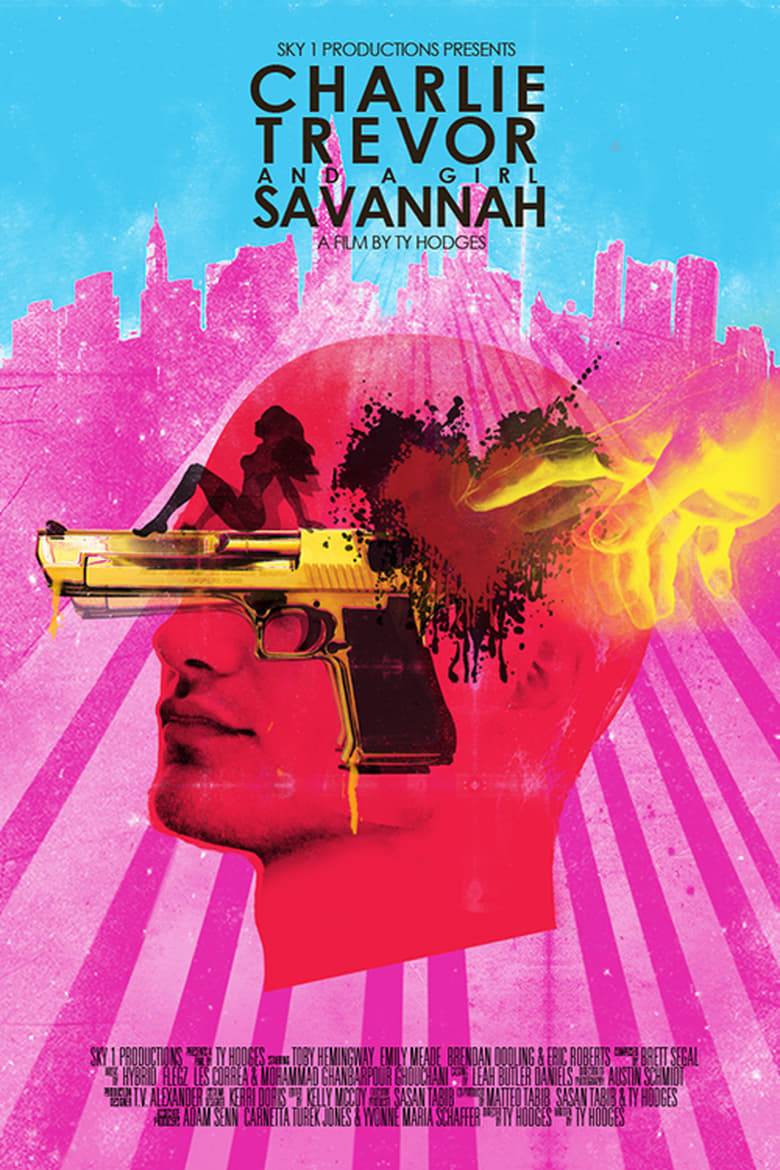 affiche du film Charlie, Trevor And A Girl Savannah