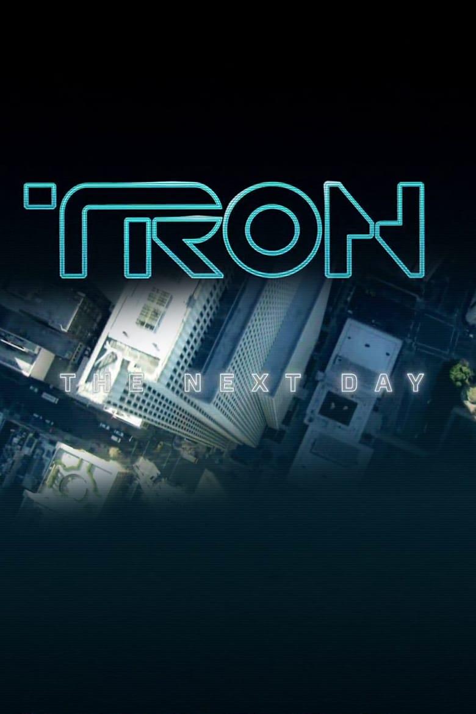 affiche du film TRON: The Next Day