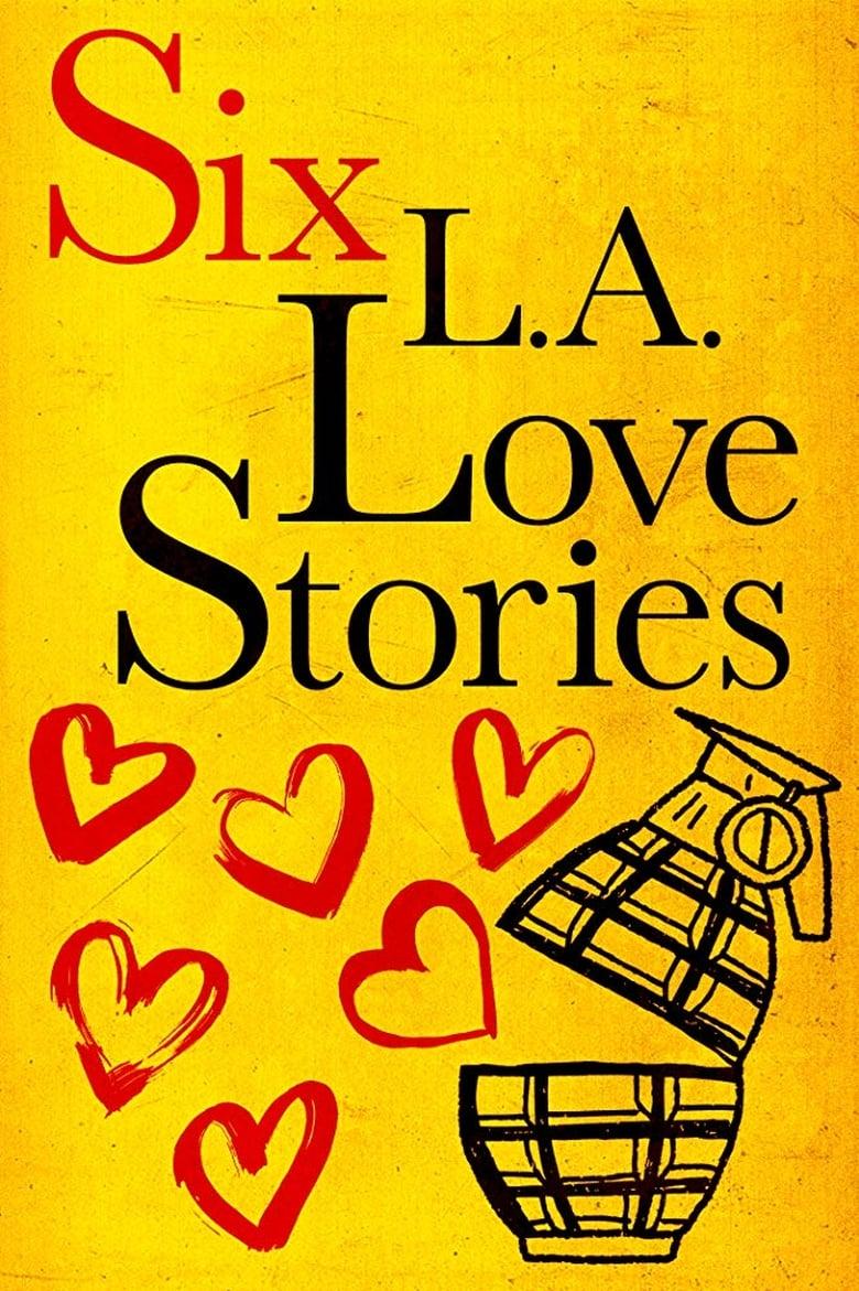 affiche du film Six LA Love Stories