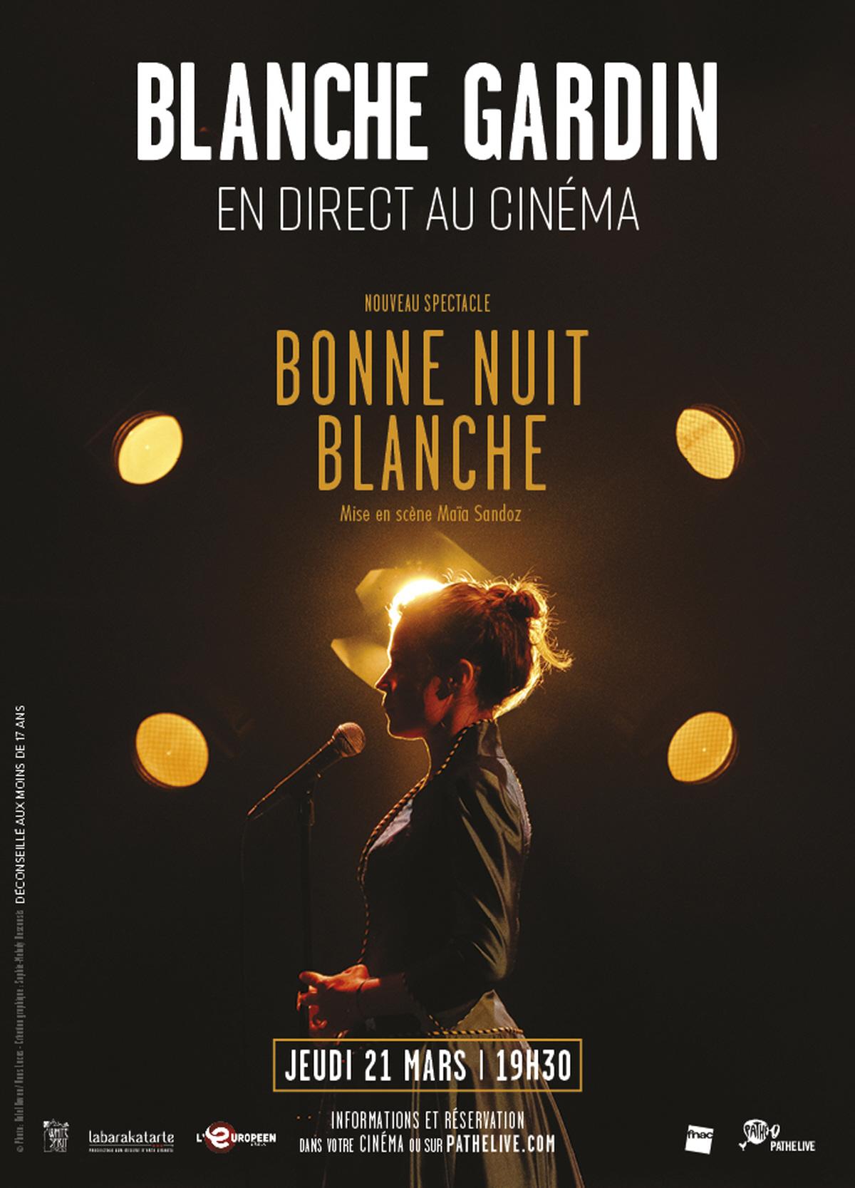 affiche du film Blanche Gardin : Bonne Nuit Blanche