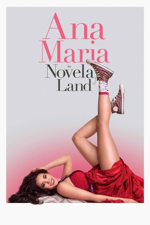 affiche du film Ana Maria in Novela Land