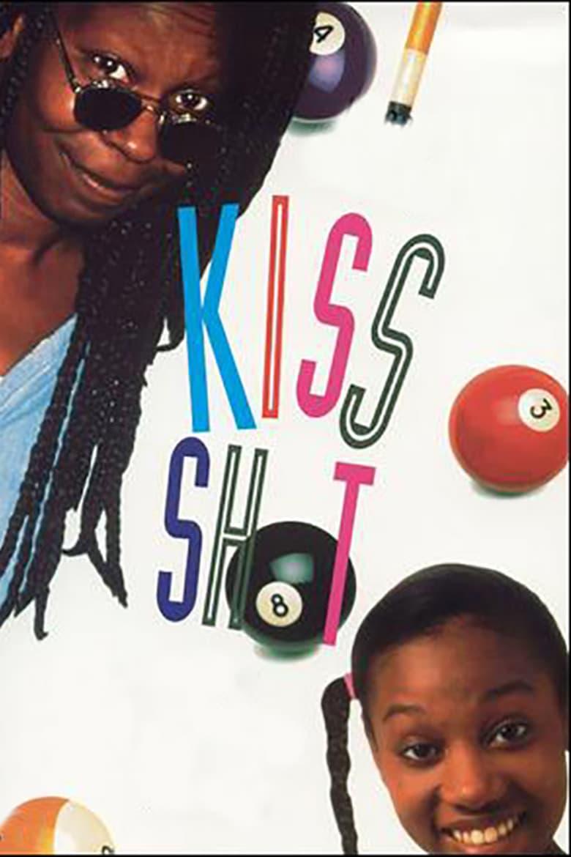 affiche du film Kiss Shot