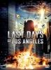 Last Days of Los Angeles (Battle of Los Angeles)