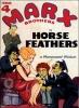 Plumes de cheval (Horse Feathers)