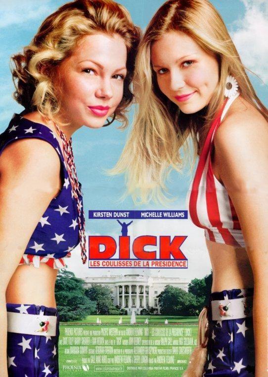 affiche du film Dick: Les coulisses de la présidence