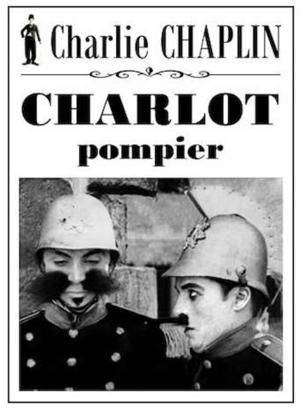 affiche du film Charlot pompier