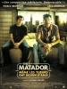 The Matador : Même les tueurs ont besoin d'amis (The Matador)