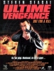 Ultime vengeance (Out For A Kill)