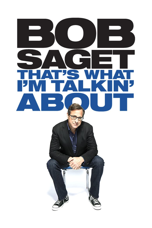 affiche du film Bob Saget: That's What I'm Talking About