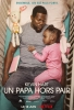 Un papa hors pair (Fatherhood)