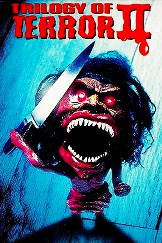 affiche du film Trilogie de la terreur II