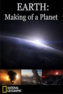 affiche du film Earth : Making of a Planet