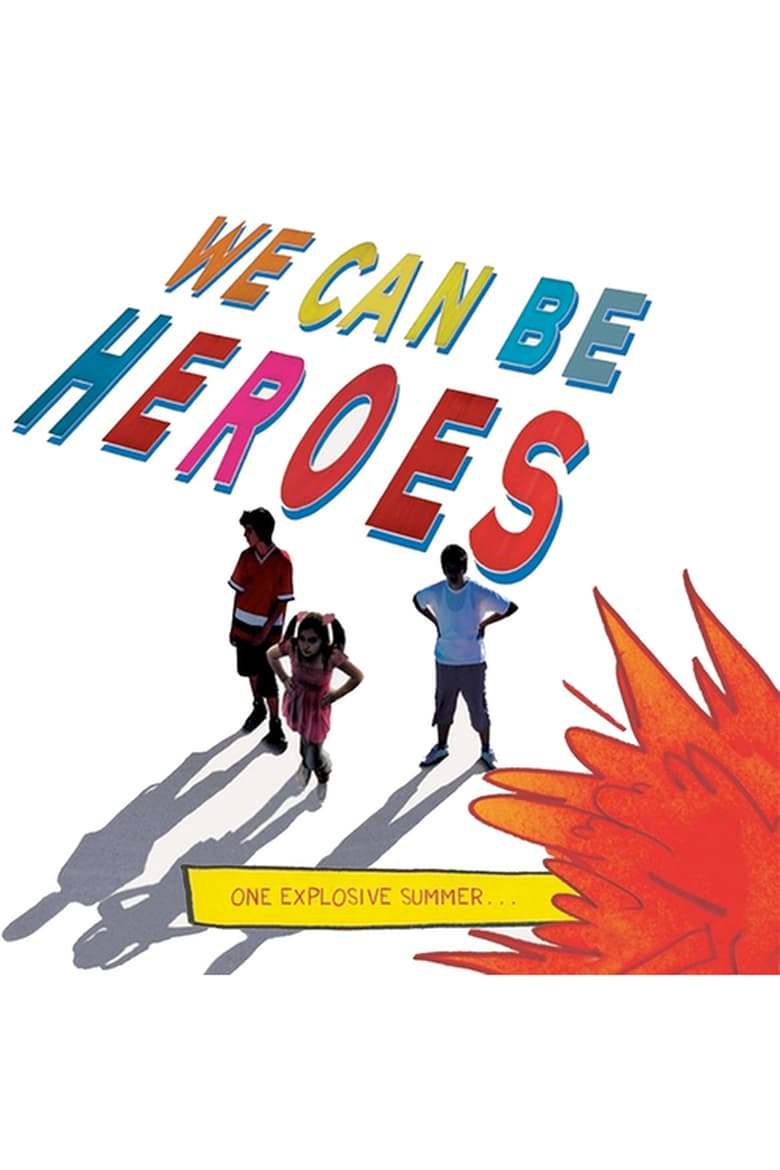 affiche du film We Can Be Heroes