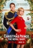 Un Prince Pour Noël 3 : Le Bébé Royal (A Christmas Prince: The Royal Baby)