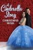 Comme Cendrillon 5 : Un conte de Noël (A Cinderella Story: Christmas Wish)