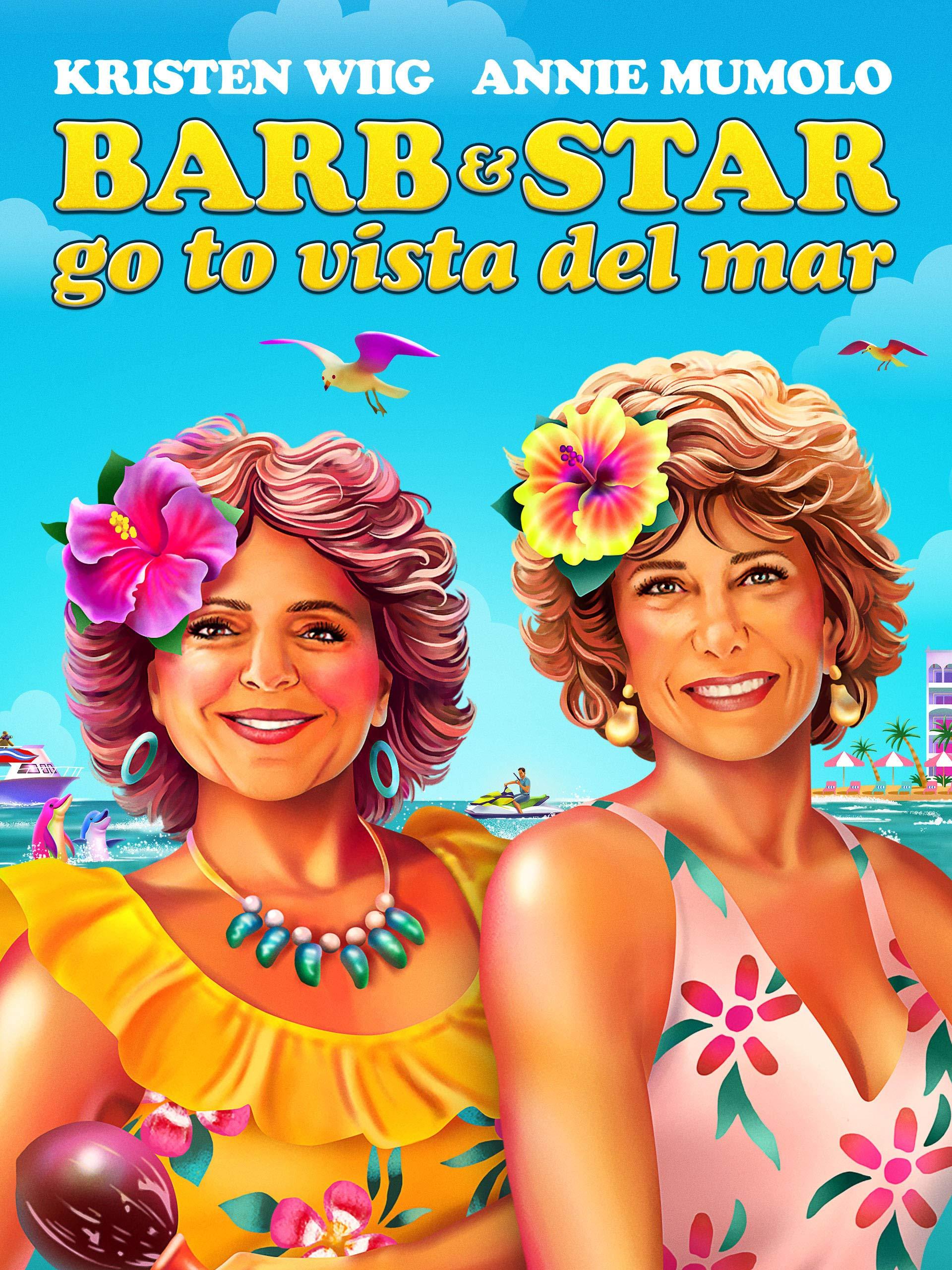 affiche du film Barb and Star Go to Vista Del Mar