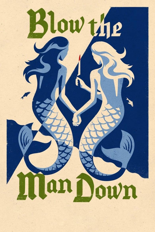 affiche du film Blow the Man Down