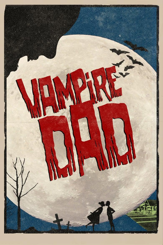 affiche du film Vampire Dad