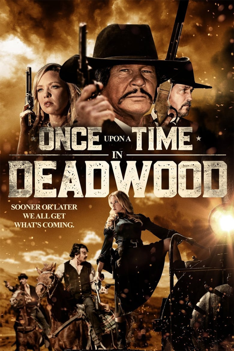 affiche du film Once Upon a Time in Deadwood