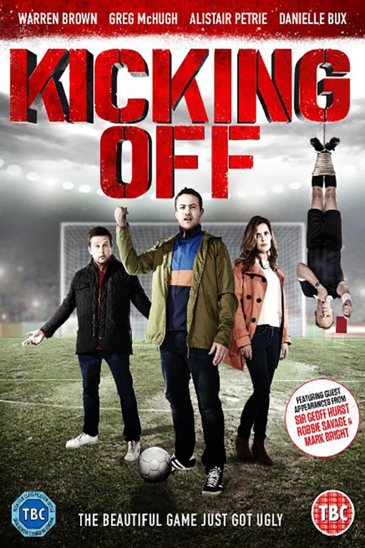 affiche du film Kicking Off
