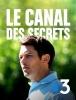 Le canal des secrets (TV)