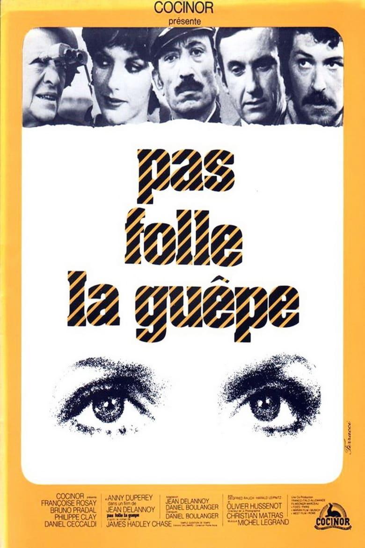 affiche du film Pas folle la guêpe