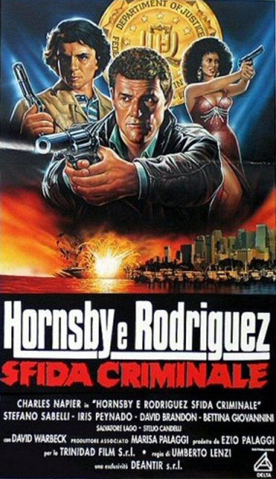 affiche du film Hornsby e Rodriguez : Sfida criminale