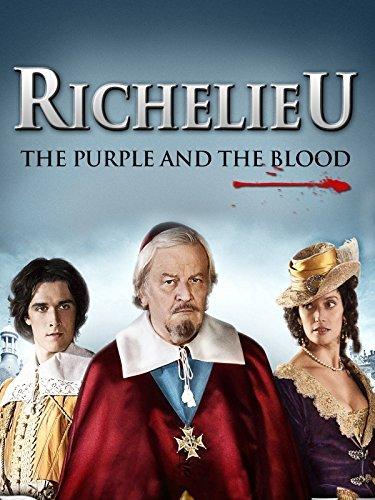 affiche du film Richelieu : la pourpre et le sang (TV)
