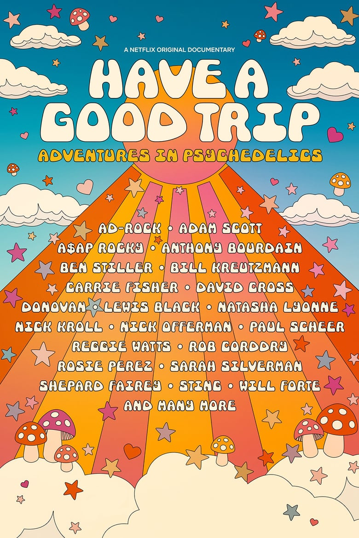 affiche du film Have a Good Trip : Un voyage psychédélique