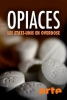 Opiacés, Les Etats Unis en overdose (Süchtig Nach Schmerzmitteln - Die Opioid-Krise in den USA)