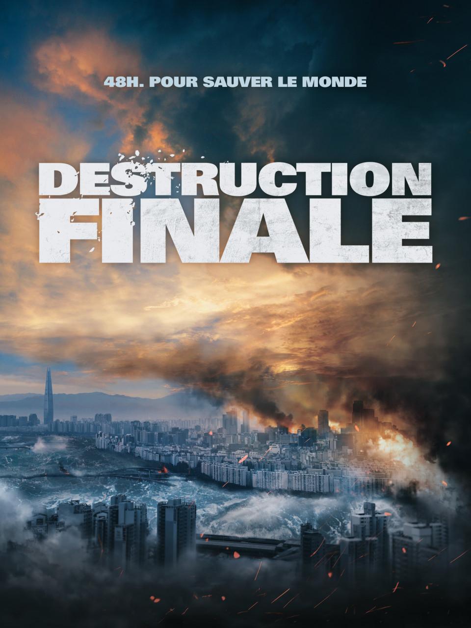 affiche du film Destruction finale
