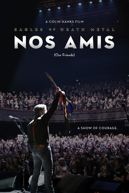 affiche du film Eagles of Death Metal: Nos Amis (Our Friends)