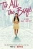À tous les garçons : Pour toujours et à jamais (To All the Boys: Always and Forever, Lara Jean)